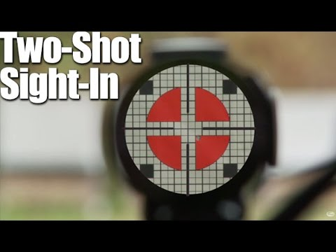 Two-Shot Sight-In: How to Zero a Rifle in Two Shots - Rifle