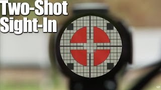 Two-shot Sight-in: How To Zero A Rifle In Two Shots - Rifle Tip