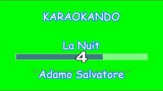 Karaoke Internazionale - La Nuit - Adamo Salvatore ( Texte )