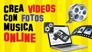 Hacer Videos de Fotos con Música ONLINE Sin Programas y GRATIS 😎🎬