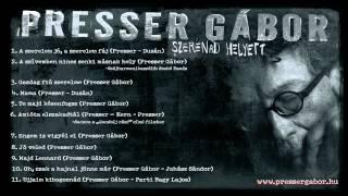 Presser Gábor - Szerenád helyett (teljes album)