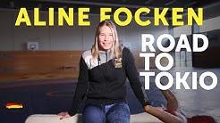 Aline Focken - Road to Tokio