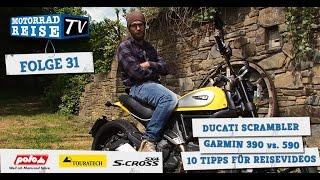 motorradreise tv folge 31 ducati scrambler garmin zumo 390 vs 590 tipps fr reisefilme