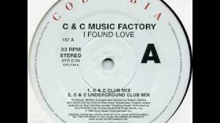 C&c Music Factory I Found Love Underground Club Mix