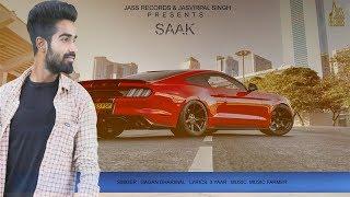 Saak | (Full Song) | Gagan Dhariwal | New Punjabi Songs 2019 | Latest Punjabi Songs 2019