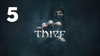 Прохождение THIEF — Часть 5: Прах к праху