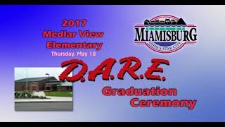 2017 Miamisburg Medlar View Elementary D.A.R.E. Graduation Ceremony