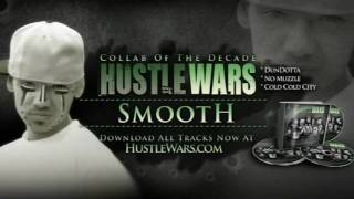 HustleWars.com - Smooth - Music Collab Of The Decade