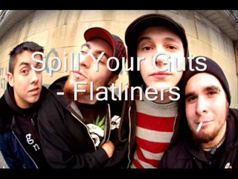 flatliners - spill your guts studio version