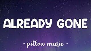 Already Gone - Kelly Clarkson (Lyrics) 🎵