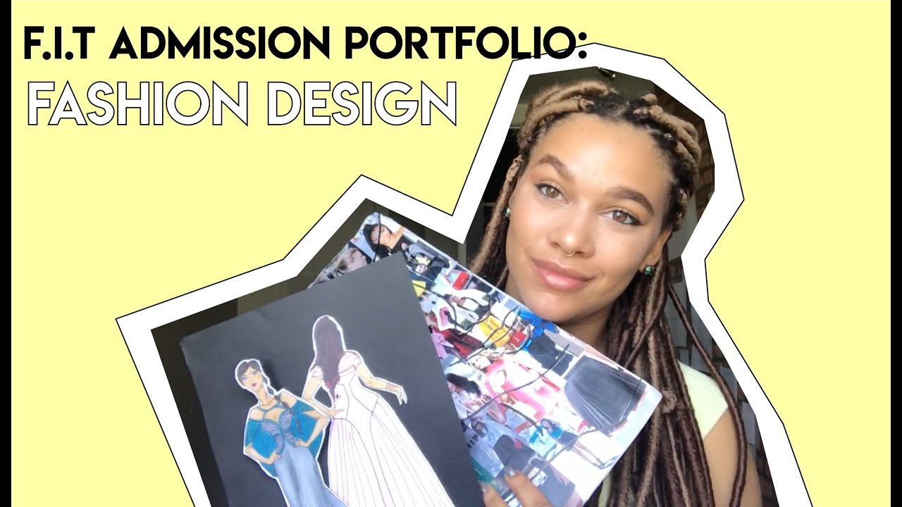F I T Fashion Design Admissions Portfolio Hola Paola Youtube