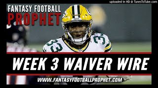 Week 3 Waiver Wire - Fantasy Football