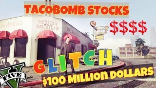Gta 5 $100 Millions TacoBomb Stock GLITCH ( $100 million dollar in minutes )