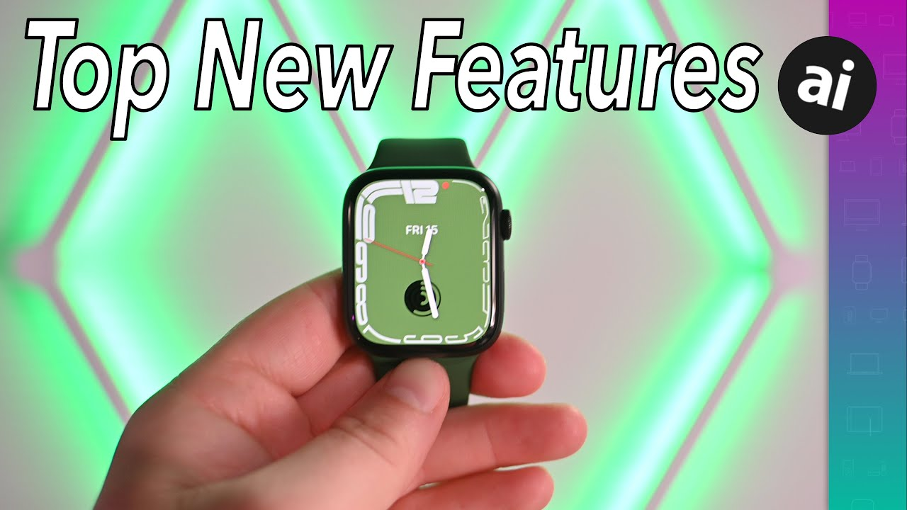 Top Features of Apple Watch Series 7