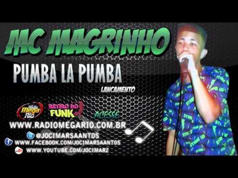 PUMBA MC NO LA MAGRINHO PUMBA BAIXAR LOUCURAS