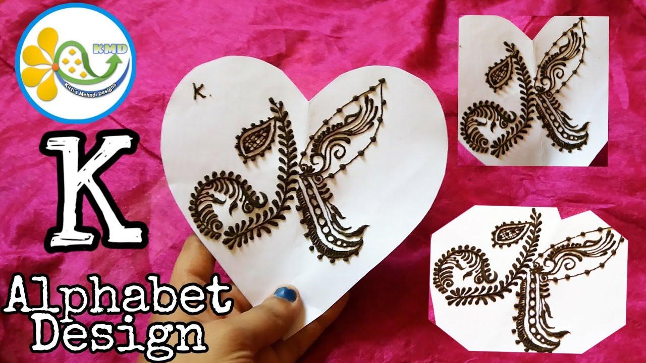 K name mehndi designs , K alphabet henna tattoo , letter K mehndi design 🎀