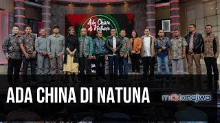 Ada China di Natuna (FULL VERSION) | Mata Najwa