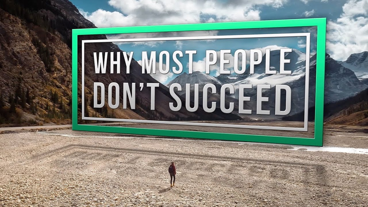 This Is Exactly Why Most People Don't Succeed In Life!