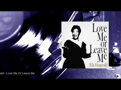 Ella Fitzgerald - Love Me Or Leave Me (Full Album)