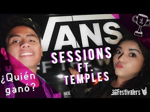 La Gran Final: Vans Sessions MX 2019 ft. TEMPLES – RAFO