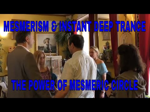 Mesmerism and Instant Deep Trance - The Power of Mesmeric Circle