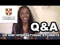 University of Cambridge Q&A - UK and International Students