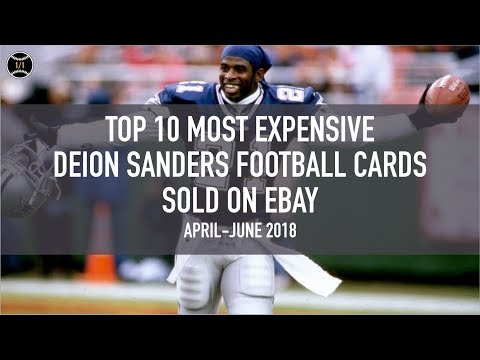 Top 10 Most Expensive Deion Sanders Football Cards Sold On Ebay (April - June 2018)