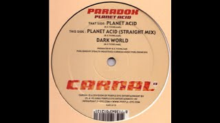 Paradox - Planet Acid (Straight Mix) Acid Trance 2002)