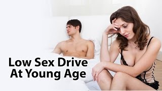 Low SEX Drive In Young Age | Low Libido | KKMA