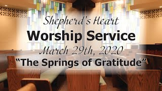 "Sunday Morning Worship Service | ""The Springs of Gratitude"""