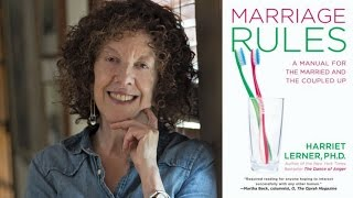 Marriage Rules with Harriet Lerner