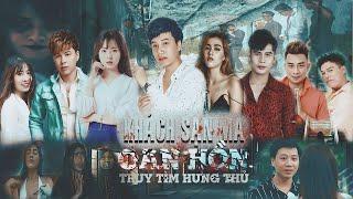PHIM TẾT 2019 | KHÁCH SẠN MA (OAN HỒN) | TRUY TÌM HUNG THỦ - DƯƠNG MINH TUẤN