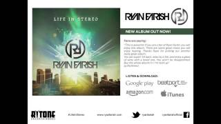 Ryan Farish - Life in Stereo (Solarsoul Remix) [Official Audio]