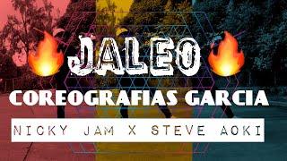 Jaleo - Nicky Jam X Steve Aoki Coreografia
