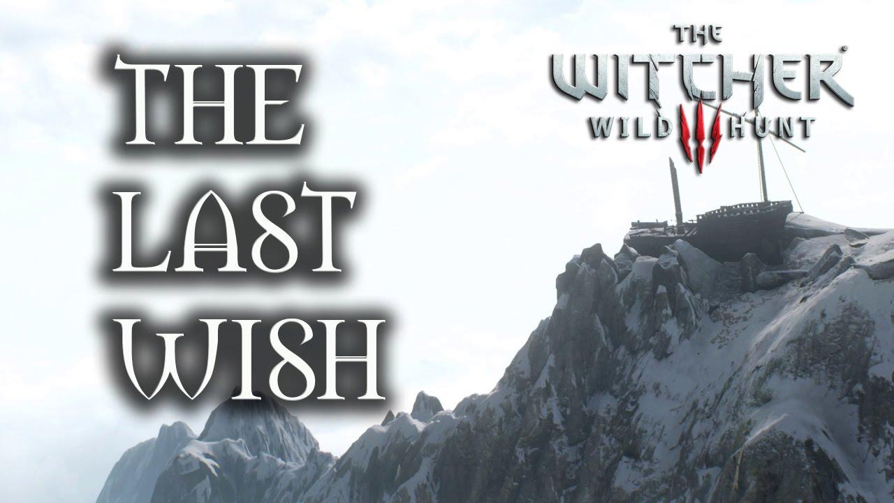 Witcher 3 The Last Wish