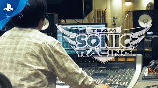 Team Sonic Racing - Behind the Music: Part 1 | PS4