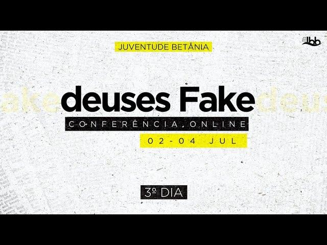Conferência Juventude - deuses Fake (3º DIA)