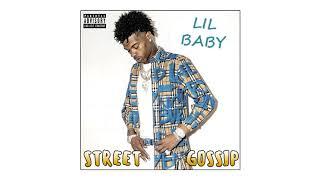 Lil Baby - Street Gossip (Full Album) new 2018