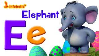 Phonics Songs for Kids | E is for Elephant | Infobells