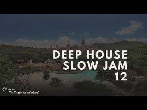 Deep House Slow Jam 12