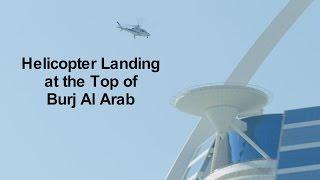 Burj Al Arab - Helicopter Landing - Jumeirah Beach Hotel   Dubai - 4k -  FZ1000
