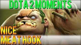 Dota 2 Moments - Nice Meat Hook
