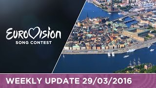 Eurovision Song Contest Weekly Update 29/03/2016