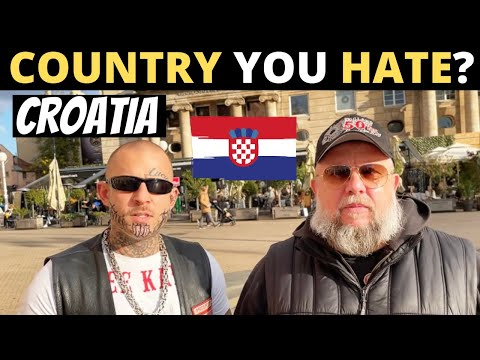 Which Country Do You HATE The Most? | CROATIA