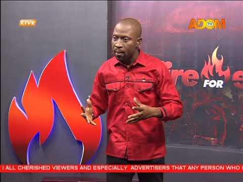 Fire 4 Fire on Adom TV (20-2-18)
