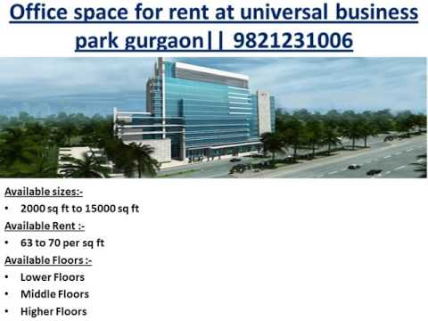 Office space for rent at universal business park gurgaon || 9821231006