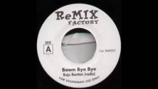 Boom Bye Bye -  Buju Banton (Version) Boom Bye Bye Riddim