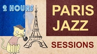 Paris Jazz Sessions - A wonderful 2 hours jazz program for all music lovers(Paris jazz sessions: a wonderful two (2) hours jazz program for all jazz music lovers. Jazz instrumental with two (2) hours of smooth elevator music video playlist ..., 2016-05-13T08:56:52.000Z)