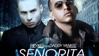 Download Señorita - Reykon ft Daddy Yankee MP3 song and Music Video