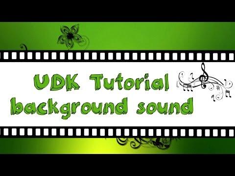 UDK Tutorial-background sound.wmv